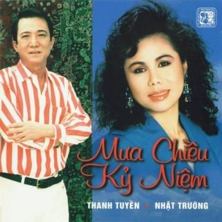 Mưa Chiều Kỷ Niệm - Thanh Tuyền, Nhật Trường