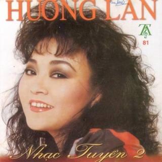 Nhạc Tuyển 2 - Hương Lan