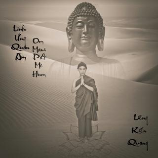 Linh Ứng Quan Âm - Om Mani Pad Me Hum - Liêng Kiến Quang