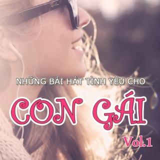 Những Bài Hát Tình Yêu Hay Nhất Cho Con Gái (Vol.1) - Various Artists