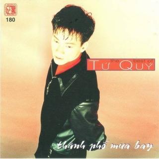 The Best Of Tứ Quý - Thành Phố Mưa Bay - Various Artists