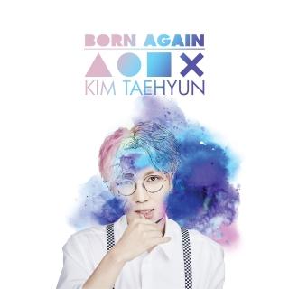 Born Again (1st Solo Album) - Kim Tae Hyun (DickPunks)