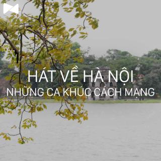 Những Bài Hát Hay Nhất Về Hà Nội (Vol.4) - Various Artists