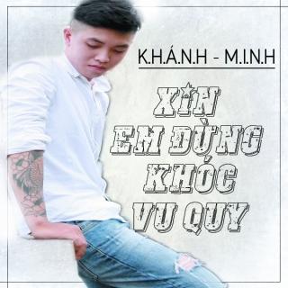 Xin Em Đừng Khóc Vu Quy - Khánh Minh