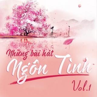 Những Bài Hát Ngôn Tình (Vol.1) - Various Artists