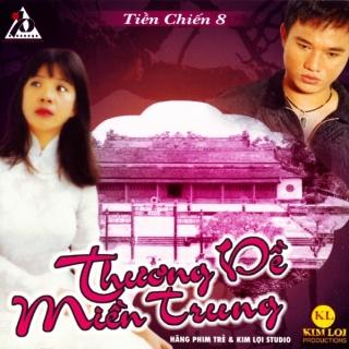 Những Tình Khúc Vượt Thời Gian 8- Thương Về Miền Trung - Various Artists 1