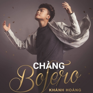 Chàng Bolero - Khánh Hoàng