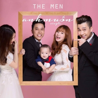 Anh Muốn (Single) - The Men