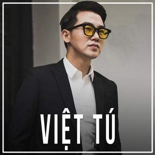 Những Bài Hát Hay Nhất Của Việt Tú - Việt Tú