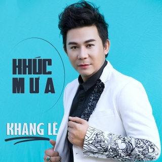 Khúc Mưa - Khang Lê
