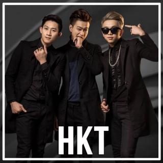 Những Bài Hát Hay Nhất Của HKT - HKT