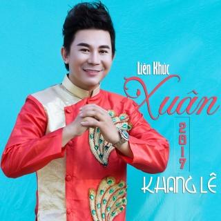 Liên Khúc Xuân (Single) - Khang Lê