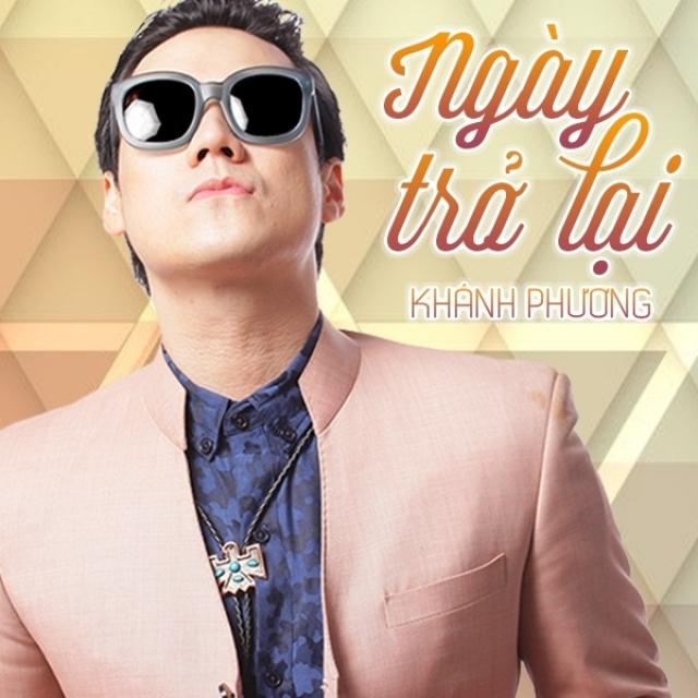 Lai Lai Remix Mp3: Ngày Trở Lại - Khánh Phương