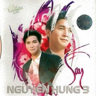 Say - Nguyễn Hưng