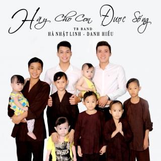 Hãy Cho Con Được Sống (Single) - Danh Hiếu, Hà Nhật Linh