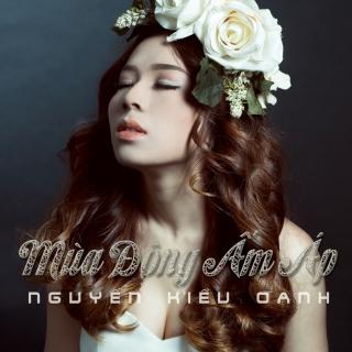 Mùa Đông Ấm Áp (Single) - Nguyễn Kiều Oanh