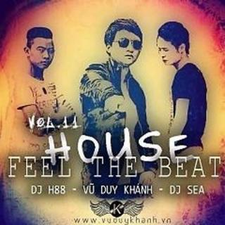 House - Feel The Beat - Vũ Duy Khánh