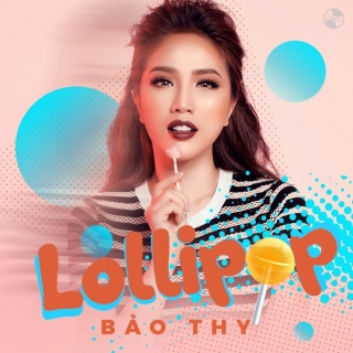 Lollipop (Single) - Bảo Thy