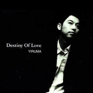 Destiny Of Love - Yiruma