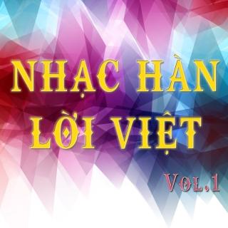 Những Ca Khúc Nhạc Hàn Lời Việt Hay Nhất (Vol.1) - Various Artists
