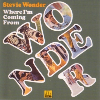 Where Im Coming From - Stevie Wonder