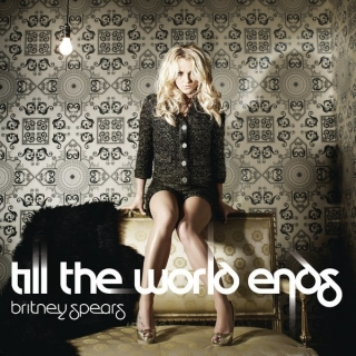 Till the World Ends (German CD Single) - Britney Spears