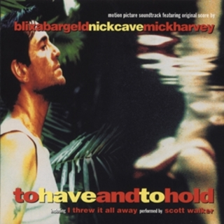 To Have and to Hold - Nick Cave