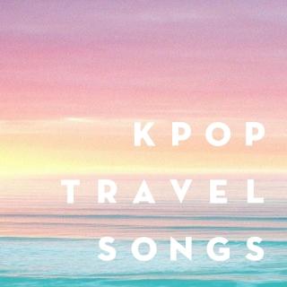 Những Bài Hát Hàn Quốc Hay Nhất Về Du Lịch - Various Artists