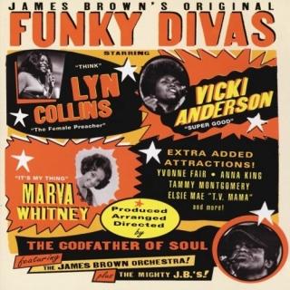 James Browns Original Funky Divas The Seventies - James Brown