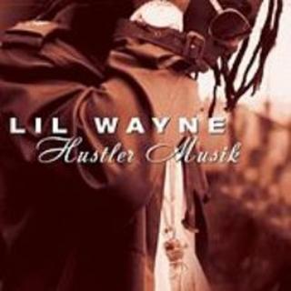 Hustler Musik - Lil Wayne