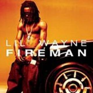 Fireman - Lil Wayne