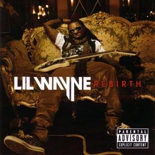 Rebirth (Explicit Deluxe Version) - Lil Wayne