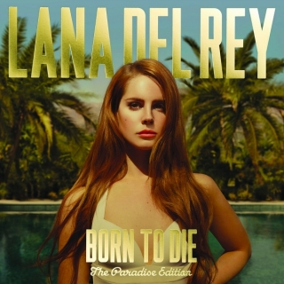 Born To Die (Paradise Edition) - Lana Del Rey
