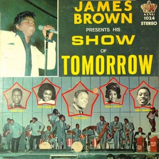 James Brown Presents His Show Of Tomorrow - James Brown