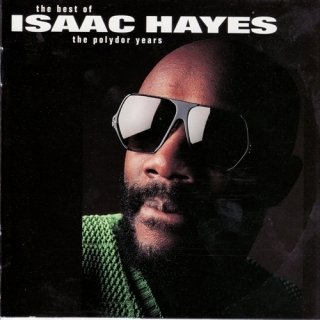 The Best Of The Polydor Years 1977 1981 - Isaac Hayes