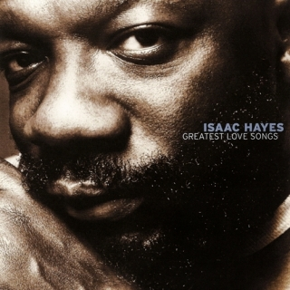 Greatest Love Songs - Isaac Hayes