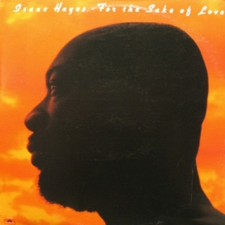 For The Sake Of Love - Isaac Hayes
