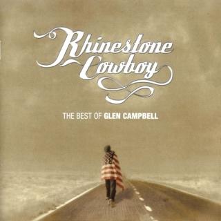 Rhinestone Cowboy The Best of Glen Campbell - Glen Campbell