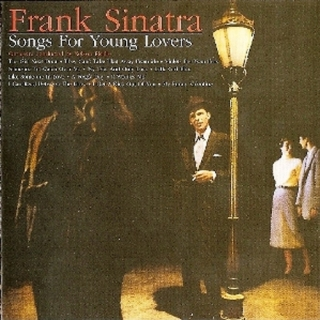 Songs For Young Lovers (1998 UK Remaster) - Frank Sinatra
