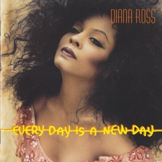Every Day Is A New Day - Diana Ross