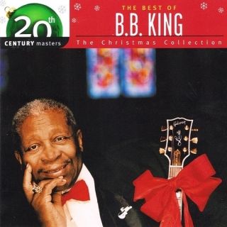 The Best Of B. B. King The Christmas Collection - B.B. King