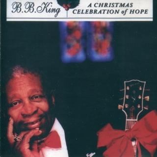 A Christmas Celebration Of Hope - B.B. King