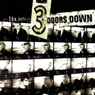 The Better Life - 3 Doors Down