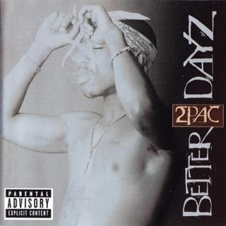 Better Dayz CD1 - 2Pac