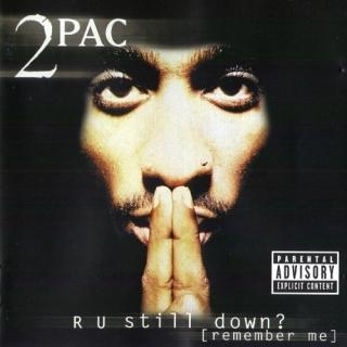 R U Still Down (Remember Me) CD2 - 2Pac