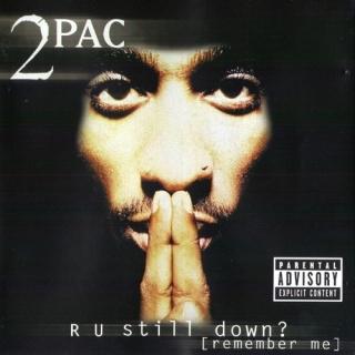 R U Still Down (Remember Me) CD1 - 2Pac