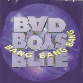 Bang Bang Bang - Bad Boys Blue