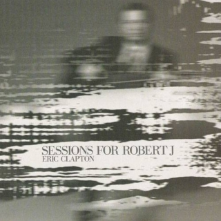 Sessions for Robert J - Eric Clapton