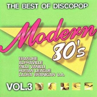 Modern 80's - The Best of Discopop Vol3 CD1 - Various Artists