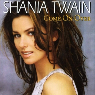 Come On Over (North American Version) - Shania Twain
